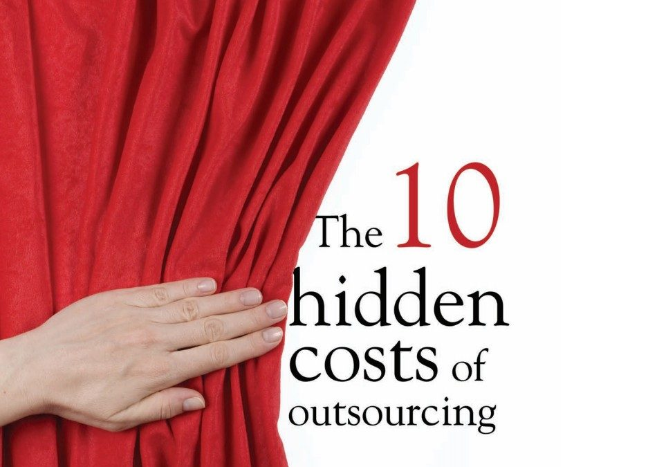 How Are Your Outsourcing Decisions Working Out These Days?